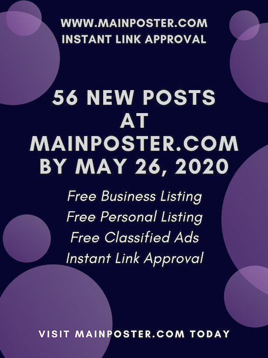 56 new posts at mainposter.com by May 26, 2020, free online directory, free classifieds, instant link approval, free Business Listing, free Personal Listing, free Ad Board, free link building, add link instantly
