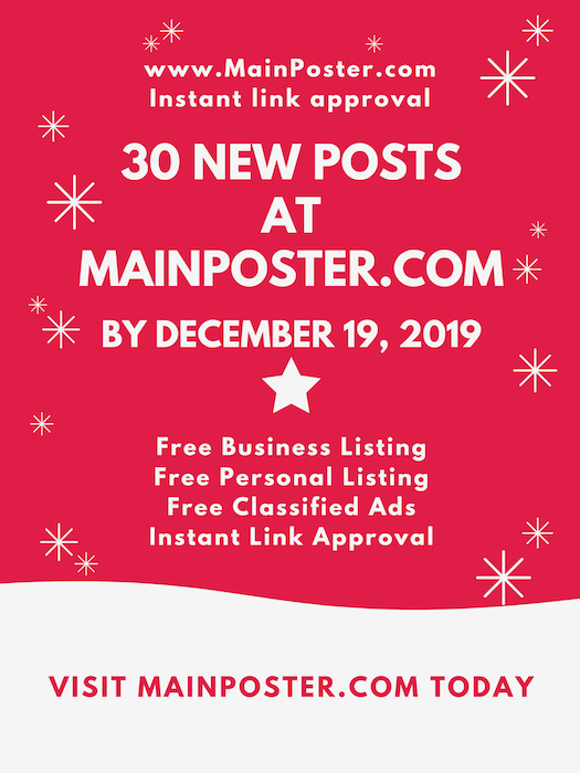 30 new posts at mainposter.com by December 19, 2019, free online directory, free classifieds, instant link approval, free Business Listing, free Personal Listing, free Ad Board, free linkbuilding, add link instantly