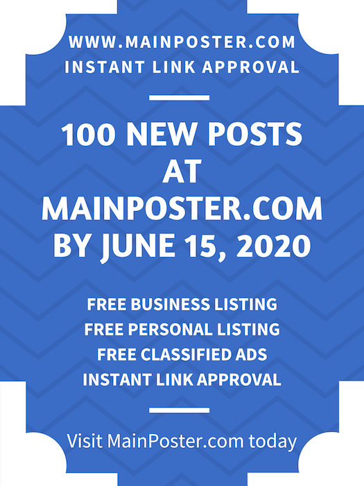 100 new posts at mainposter.com by June 15, 2020, free online directory, free classifieds, instant link approval, free Business Listing, free Personal Listing, free Ad Board, free link building, add link instantly