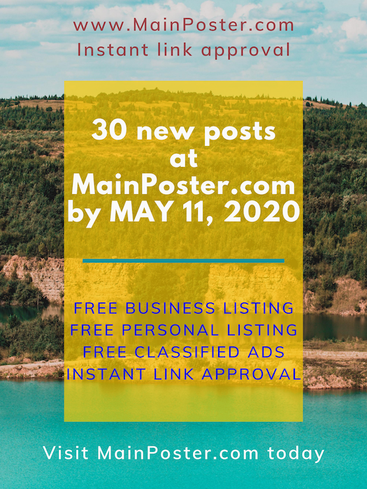 30 new posts at mainposter.com by May 11, 2020, free online directory, free classifieds, instant link approval, free Business Listing, free Personal Listing, free Ad Board, free link building, add link instantly