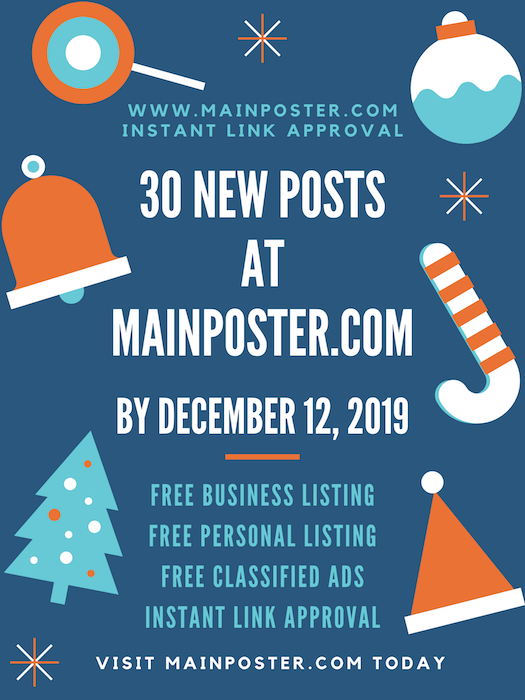 30 new posts at mainposter.com by December 12, 2019, free online directory, free classifieds, instant link approval, free Business Listing, free Personal Listing, free Ad Board, free linkbuilding, add link instantly