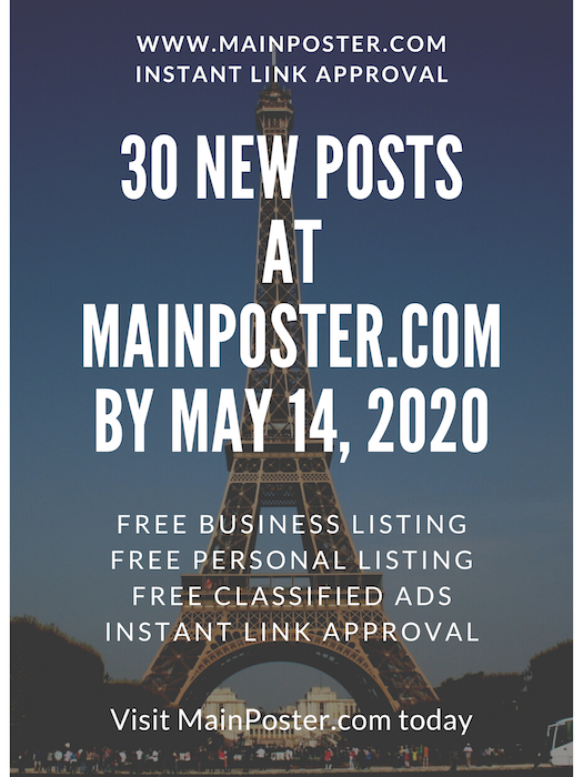 30 new posts at mainposter.com by May 14, 2020, free online directory, free classifieds, instant link approval, free Business Listing, free Personal Listing, free Ad Board, free link building, add link instantly