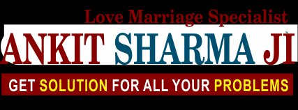 World Famous Love Marriage Specialist