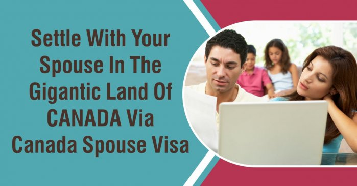 How to apply Canadian Spouse Visa?