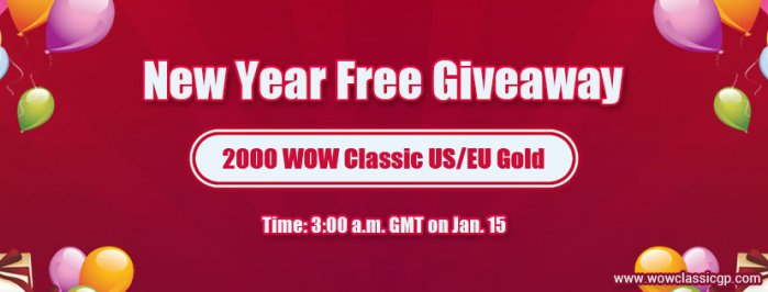 2000 Free wow classic gold for you to Participate in 2020 New Year Party Jan.15