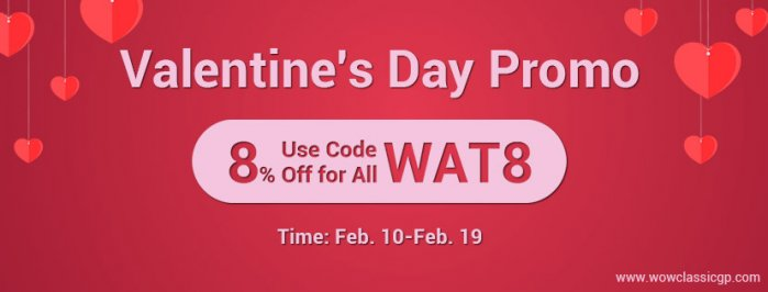 High Chance to Buy wow classic gold cheap with 8% off Code WAT8 for Valentine's Day
