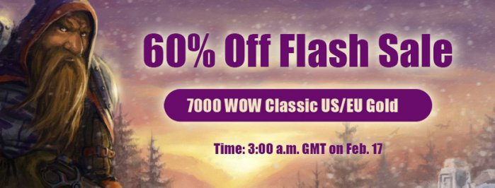 Time to Take Part in WOWclassicgp flash sale for Up to 60% off wow classic gold cheap Feb.17