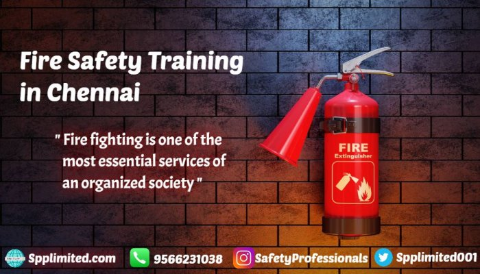 Best Fire and Safety Course in Chennai Only @ Spplimited