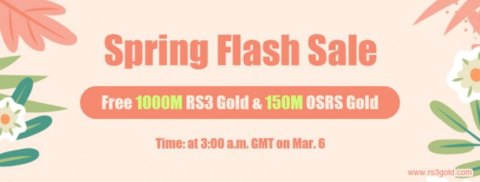Seize the chance of Free 1000M RS3 gold in RS3gold.com Spring Flash Sale Mar 6