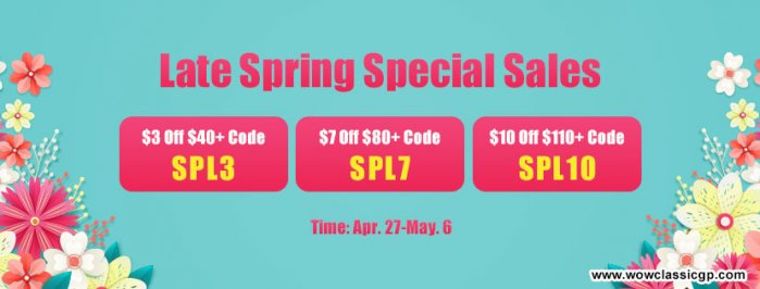 Hurry to Join Late Spring Special Sales for Up to $10 off wow classic gold cheap