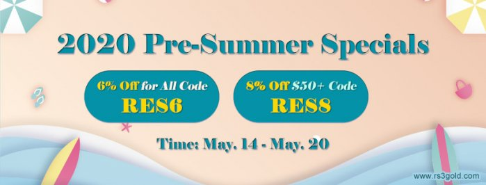 Up to 8% off RS 3 gold and OSRS gold as 2020 Pre-Summer Specials May.14-May.20