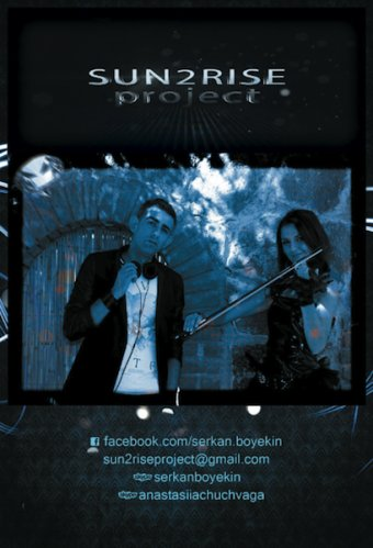 Sun2Rise Project aka Serkan Boyekin & Anastasiia Chuchvaga. DJ with violin player
