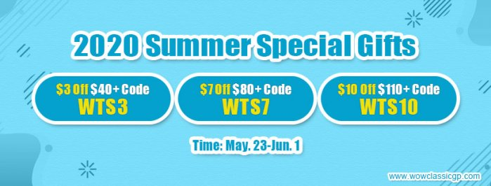 Hurry to buy wow classic gold cheap with Up to 9% off to Spend 2020 Summer Special Day
