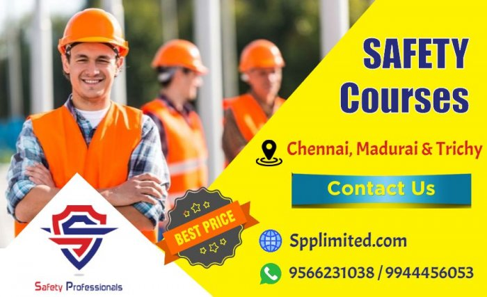 Safety Officer Training in Chennai a Govt approved Safety courses in Chennai