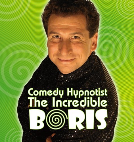 Comedian Hypnotist The Incredible Boris