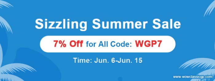 Up to 7% off wow classic gold on wowclassicgp.com as 2020 Sizzling Summer Sale