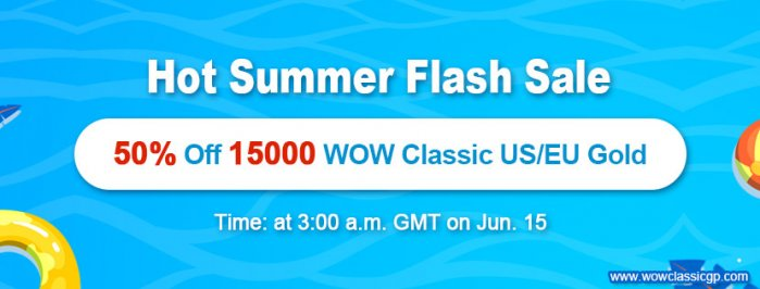 15000 world of warcraft classic gold with Half Price as Hot Summer Flash Sale on WOWclassicgp