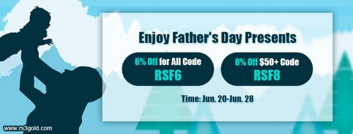 Runescape Gold with Up to 8% off on RS3gold.com as 2020 Father`s Day Present