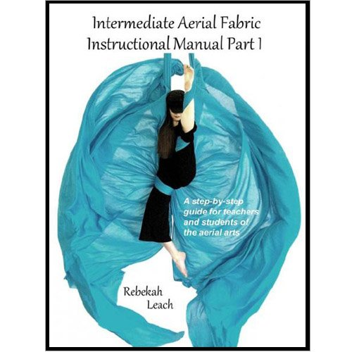 Aerial Silks Tutorial. Intermediate Aerial Fabric Instructional Manual Part 1.jpg
