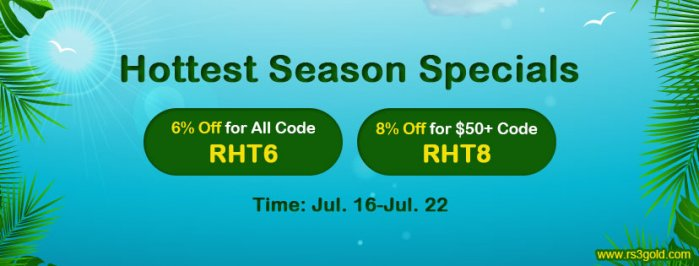 2020 Hottest Season Specials:Up to 8% off rs3 gold on RS3gold.com for All