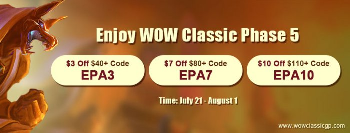 To get Cheapest wow classic gold with Up to $10 off,fast and safely for WOW Classic Phase 5