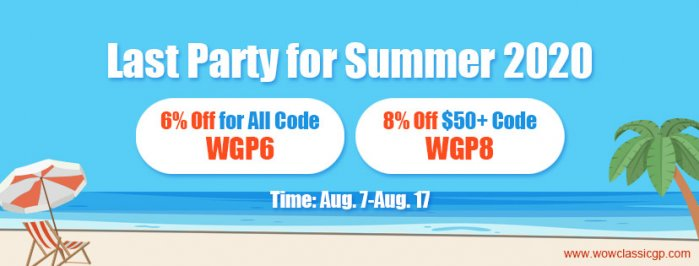 Last chance to participate in Last Summer 2020 Party with Up to 8% off wow classic gold for sale