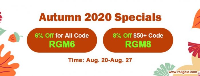 Don`t Forget 2020 Autumn Specials Promotion for Up to 8% off rs 3 gold