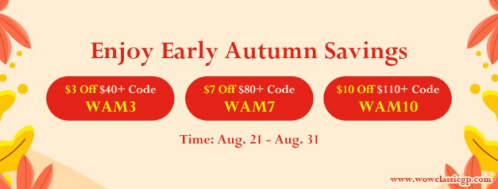 Enjoy Early Autumn Savings: Up to $10 Off WOW Classic Gold Offered on WOWclassicgp