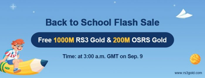 Big News:Free 1000M rsgold on RS3gold.com as The Back to School promo for all