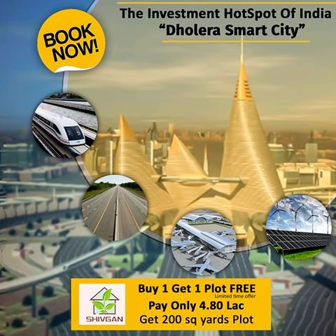 Investment in Dholera SIR Smart City Plot Booking Gujarat