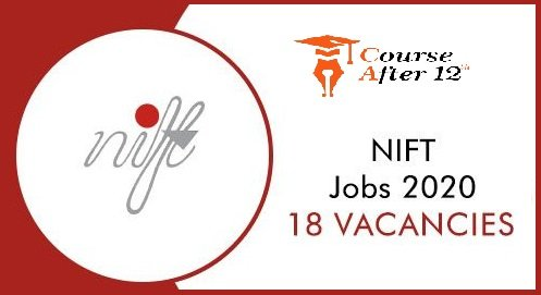NIFT Recruitment 2020-2021