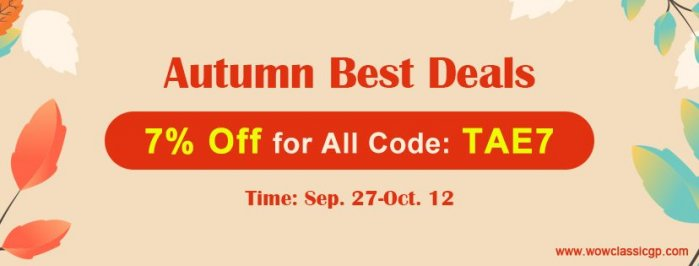 Autumn Best Deals on wowclassicgp:Up to 7% off cheapest wow classic gold for All