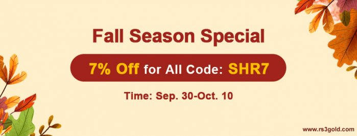 Up to 7% off Cheap rs3 gold on RS3gold.com as 2020 Fall Season Special
