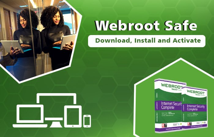 Webroot.com/safe | Webroot Safe Antivirus Download and Install