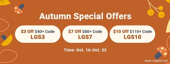 Autumn Special Offers: RS3 Gold with Up to $10 off on www.RS3gold.com