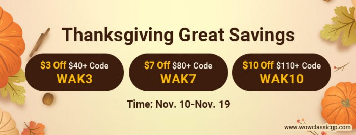 Thanksgiving Great Savings: wow classic gold cheap with Up to $10 off for All on WOWclassicgp.com
