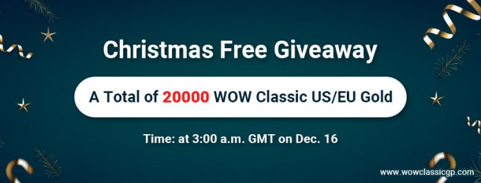 Totally Free 20000 cheapest classic wow gold on WOWclassicgp for you to Join Christmas Party