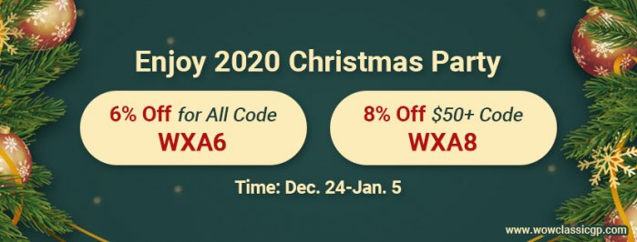 To Take Part in Xmas Party with Up to 8% off cheapest wow classic gold
