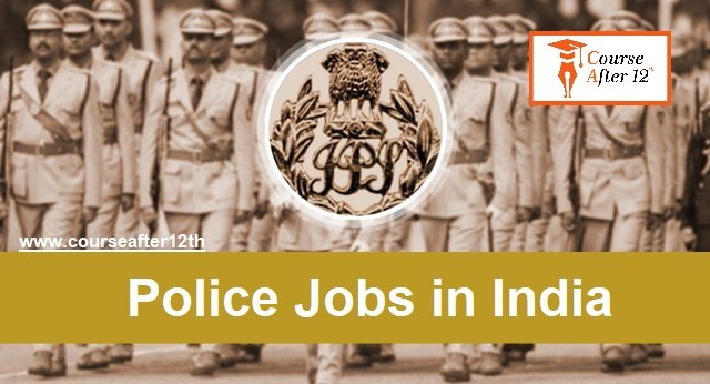Police Jobs in India. All Police Vacancies Details in India