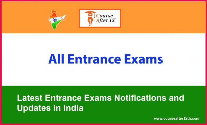 Latest Entrance Exams Notifications and Updates in India