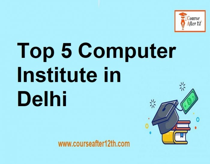 Top 5 Computer Institute in India