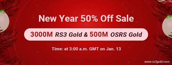 Up to 50% off cheap runescape gold for you to take part in New Year Party