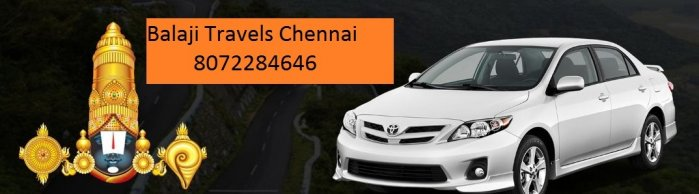 Balaji Travels-Chennai to tirupati car packages